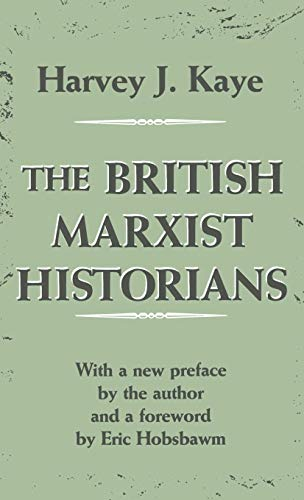 9780312127336: The British Marxist Historians