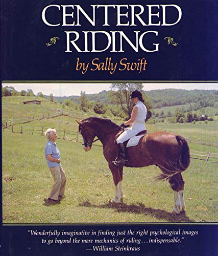 9780312127343: Centered Riding (A Trafalgar Square Farm Book)