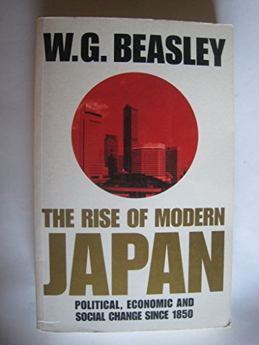 9780312127510: Rise of Modern Japan: Political, Economic and Social Change Since 1850