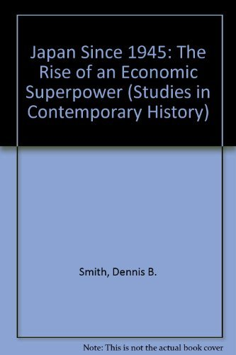 9780312127602: Japan Since 1945: The Rise of an Economic Superpower (Studies in Contemporary History)