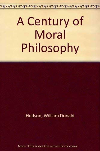 9780312127770: A Century of Moral Philosophy