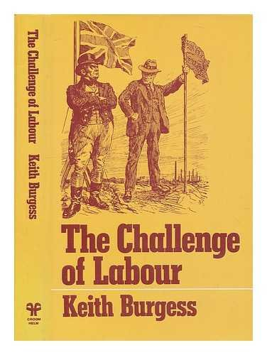 9780312128050: The Challenge of Labour: Shaping British Society, 1850-1930