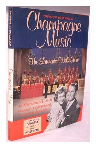 9780312128272: Champagne Music: The Lawrence Welk Show