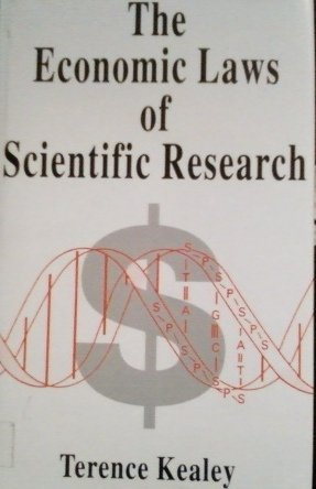 9780312128470: The Economic Laws of Scientific Research