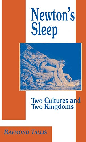 9780312128654: Newton's Sleep: The Two Cultures and the Two Kingdoms