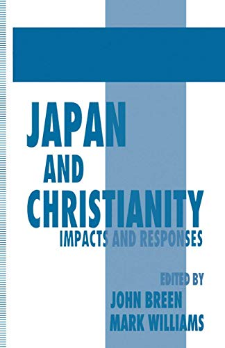 9780312128722: Japan and Christianity: Impacts and Responses