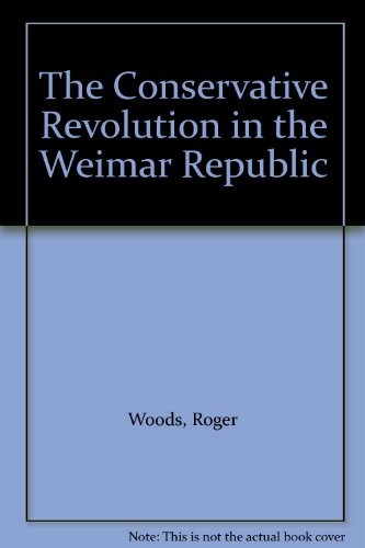 9780312128883: The Conservative Revolution in the Weimar Republic