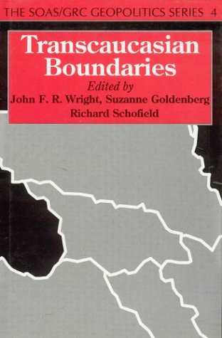 9780312129125: Transcaucasian Boundaries (Soas/Grc Geopolitics Series; 4)