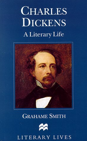 Charles Dickens : A Literary Life