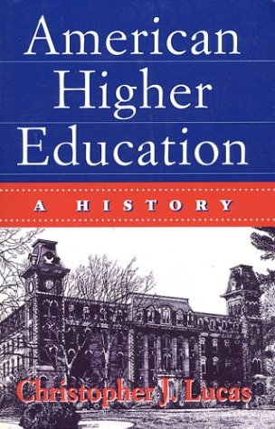 9780312129453: American Higher Education: A History