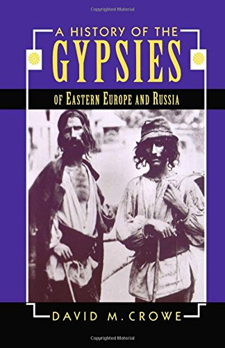 9780312129460: A History of the Gypsies of Eastern Europe and Russia