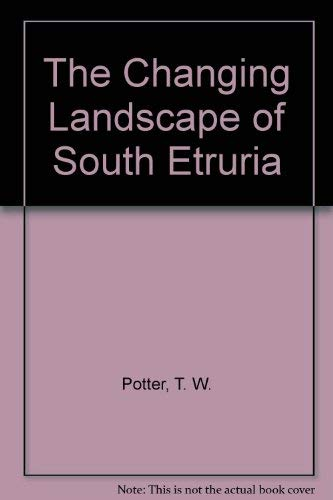 9780312129538: The Changing Landscape of South Etruria