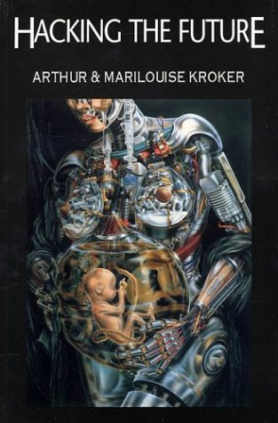 9780312129552: Hacking the Future: Stories for the Flesh-Eating 90s (CULTURETEXTS)