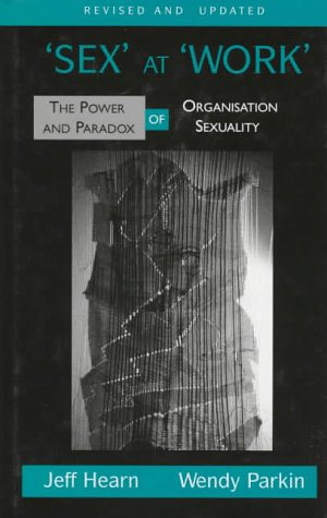 9780312129569: Sex At Work: The Power and Paradox of Organization Sexuality
