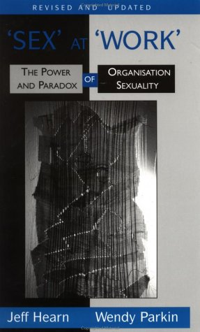 9780312129576: Sex At Work: The Power and Paradox of Organization Sexuality
