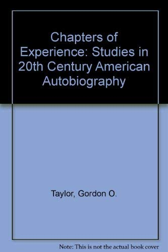 9780312129781: Chapters of Experience: Studies in 20th Century American Autobiography