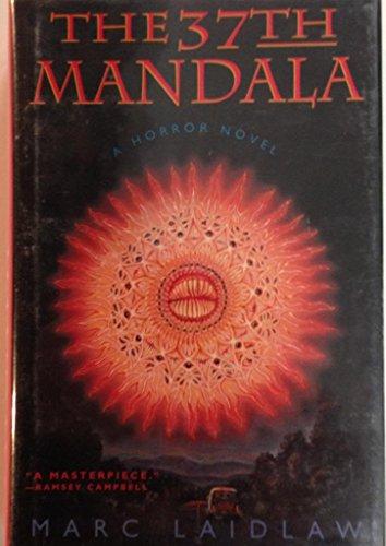 The 37th Mandala: Laidlaw, Marc
