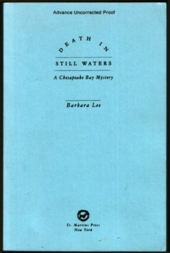 Death in Still Waters: A Chesapeake Bay Mystery (0312130481) by Barbara Lee