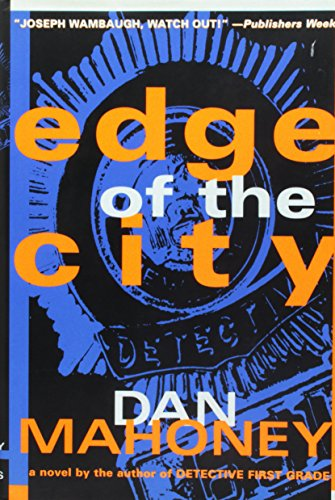 THE EDGE 0F THE CITY