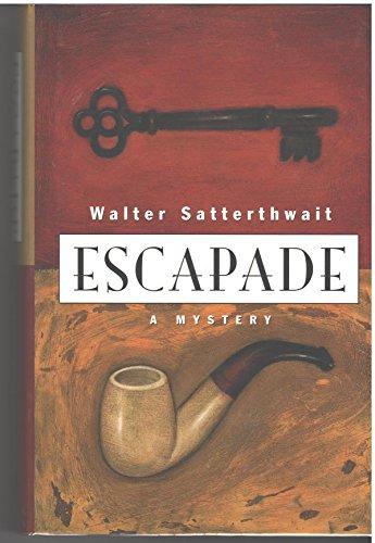 Escapade: Satterthwait, Walter