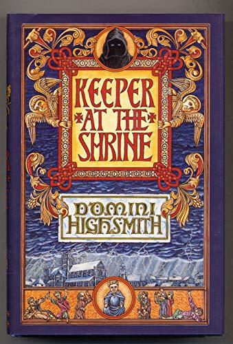Keeper at the Shrine: Highsmith, Domini