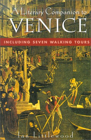 9780312131135: A Literary Companion To Venice: Including Seven Walking Tours