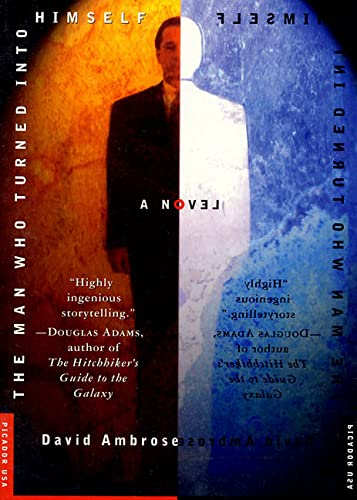 9780312131197: The Man Who Turned Into Himself: A Novel (Picador Fiction)