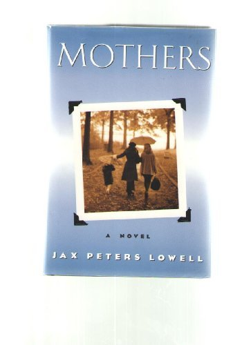 9780312131265: Mothers