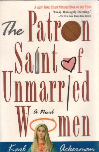 9780312131425: The Patron Saint of Unmarried Women