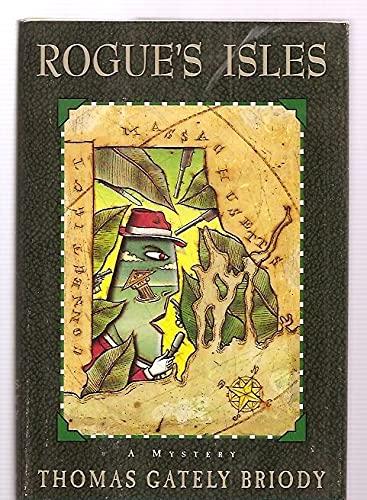 9780312131579: Rogue's Isles
