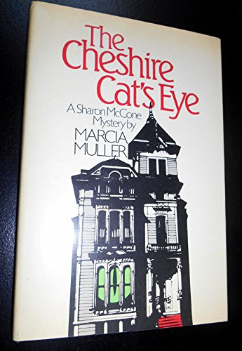 The Cheshire Cat's Eye: A Sharon McCone Mystery: Muller, Marcia