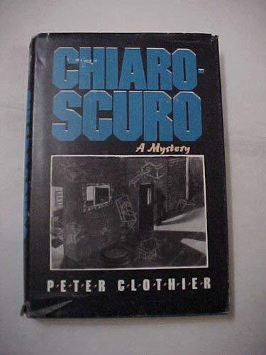 Chiaroscuro: Clothier, Peter