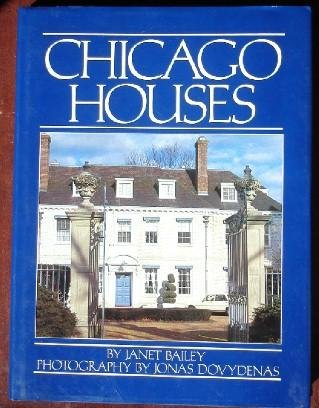 Chicago Houses: BAILEY, Janet
