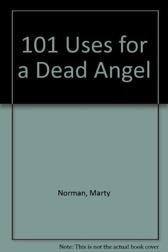 101 Uses for a Dead Angel: Norman, Marty