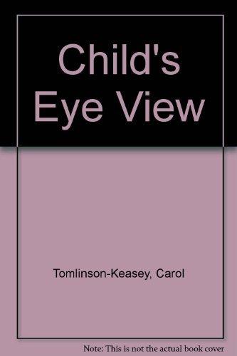 9780312132460: Child's Eye View