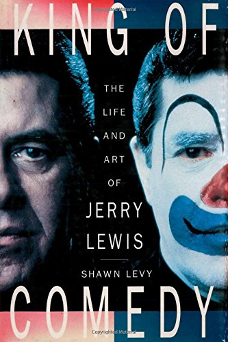 9780312132484: King of Comedy: The Life and Art of Jerry Lewis