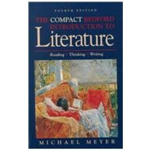 9780312132637: Compact Bedford Introduction to Literature Reading Thinking and Writing