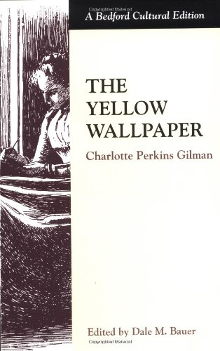 9780312132927: The Yellow Wallpaper (Bedford Cultural Editions)