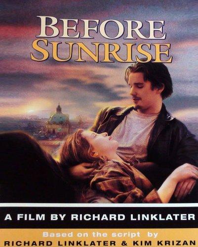 Before Sunrise: Linklater, Richard, Krizan, Kim, Brandenstein, Gabriela