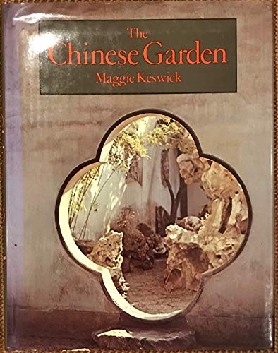 9780312133832: The Chinese Garden: History, Art & Architecture