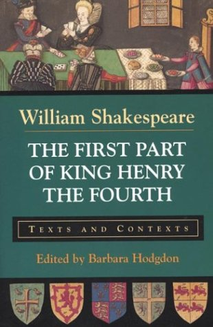 9780312134020: The First Part of King Henry the Fourth: Texts and Contexts (Bedford Shakespeare)