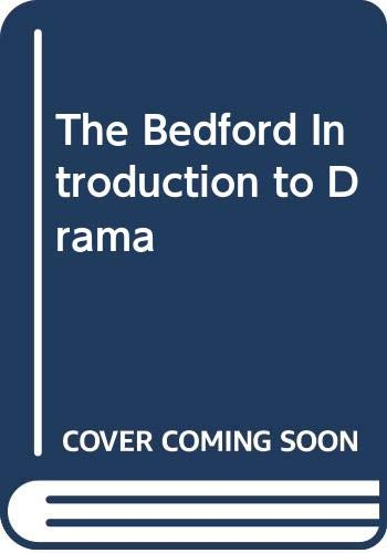 9780312134044: The Bedford Introduction to Drama (Third Edition)