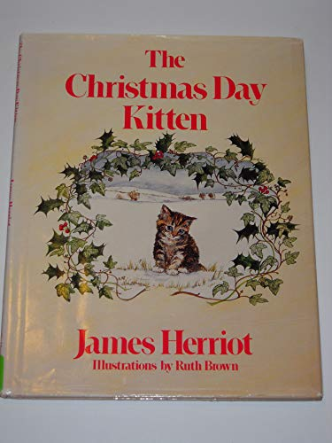 9780312134075: The Christmas Day Kitten