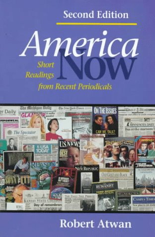 9780312134105: America Now: Short Readings from Recent Periodicals
