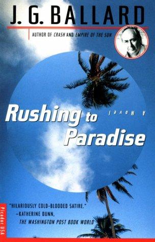 9780312134150: Rushing to Paradise: A Novel