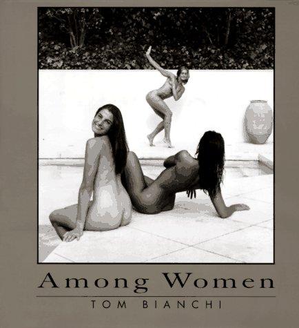 Among Women: Bianchi, Tom