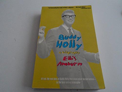 Buddy Holly. A biography.: AMBURN, ELLIS