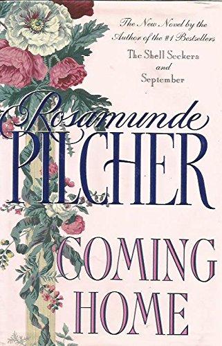 Coming Home: Pilcher, Rosamunde