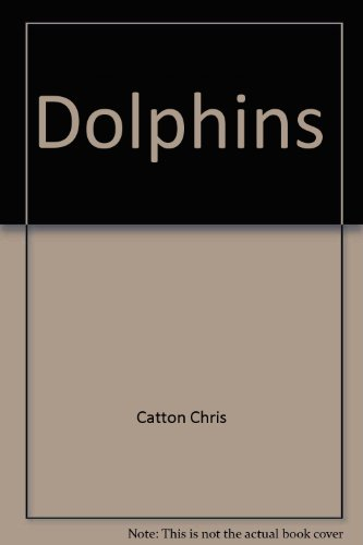 9780312134693: Dolphins