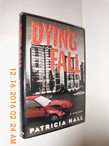Dying Fall (9780312134778) by Patricia Hall